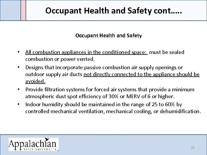 Occupant Health and Safety cont…. . Occupant Health and Safety • All combustion appliances