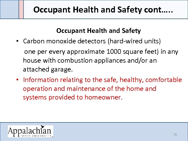 Occupant Health and Safety cont…. . Occupant Health and Safety • Carbon monoxide detectors