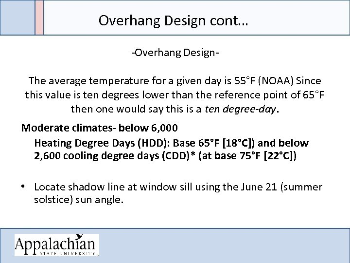 Overhang Design cont… -Overhang Design. The average temperature for a given day is 55°F