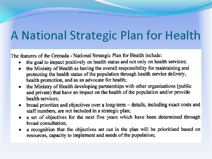 A National Strategic Plan for Health