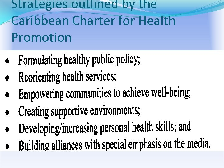Strategies outlined by the Caribbean Charter for Health Promotion
