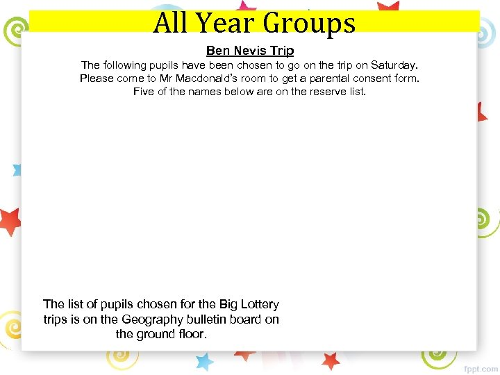 All Year Groups Ben Nevis Trip The following pupils have been chosen to go