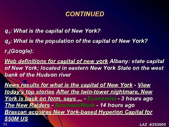 CONTINUED q 1: What is the capital of New York? q 2: What is