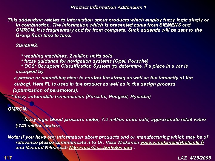 Product Information Addendum 1 This addendum relates to information about products which employ fuzzy