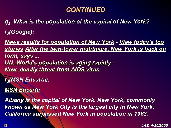 CONTINUED q 2: What is the population of the capital of New York? r