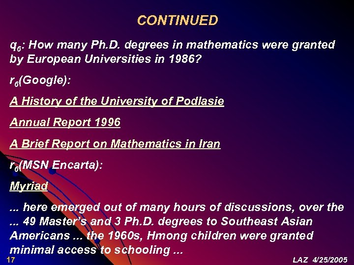 CONTINUED q 6: How many Ph. D. degrees in mathematics were granted by European