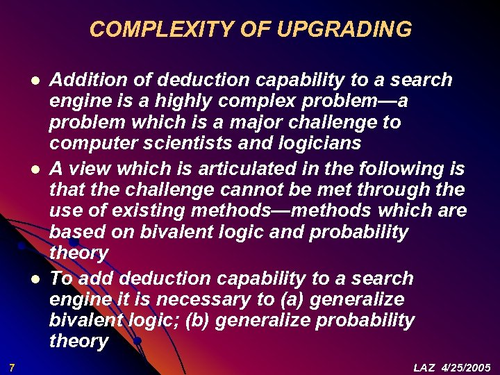 COMPLEXITY OF UPGRADING l l l 7 Addition of deduction capability to a search