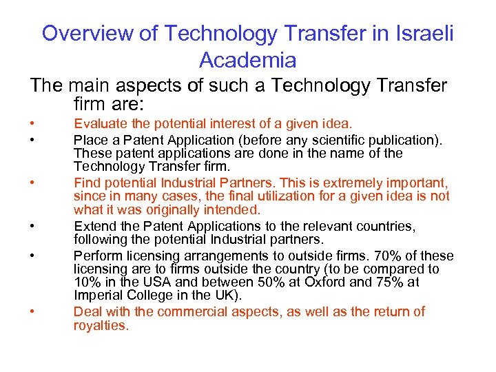 Overview of Technology Transfer in Israeli Academia The main aspects of such a Technology
