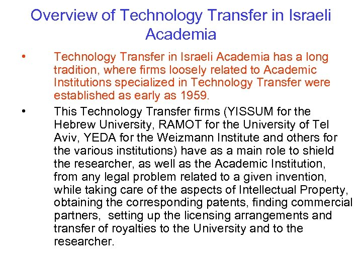 Overview of Technology Transfer in Israeli Academia • • Technology Transfer in Israeli Academia