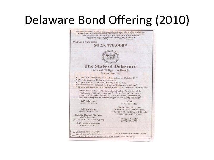Delaware Bond Offering (2010)