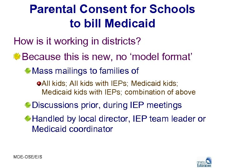 Parental Consent for Schools to bill Medicaid How is it working in districts? Because