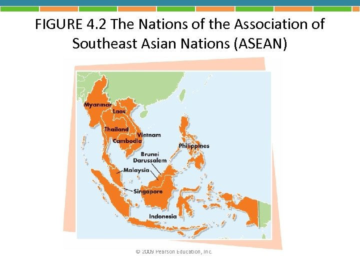 FIGURE 4. 2 The Nations of the Association of Southeast Asian Nations (ASEAN) ©