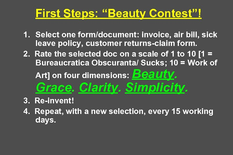 "First Steps: ""Beauty Contest""! 1. Select one form/document: invoice, air bill, sick leave policy,"