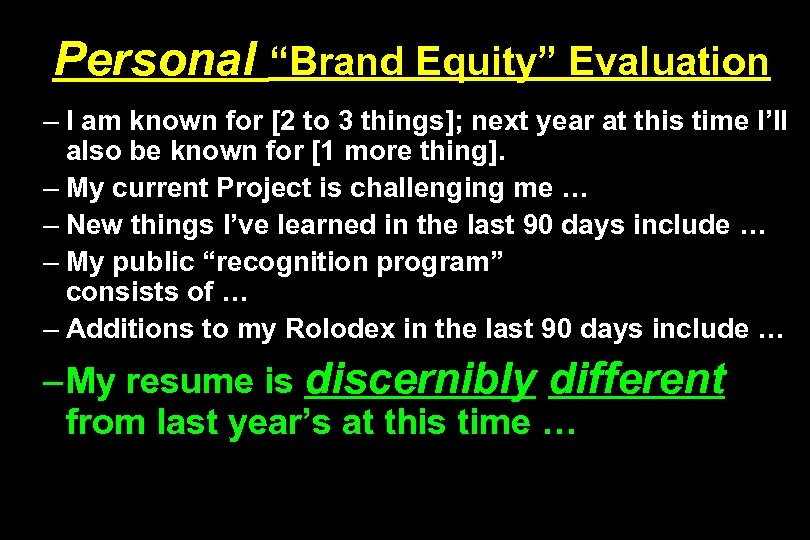 "Personal ""Brand Equity"" Evaluation – I am known for [2 to 3 things]; next"