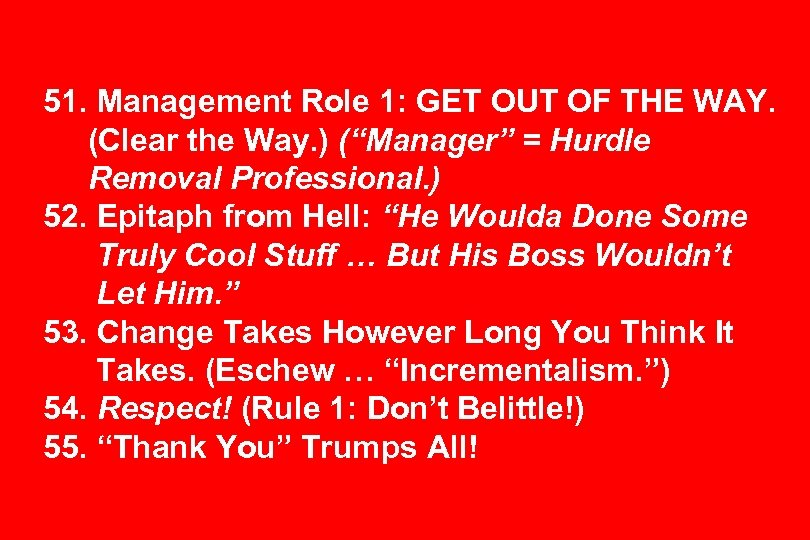 "51. Management Role 1: GET OUT OF THE WAY. (Clear the Way. ) (""Manager"""