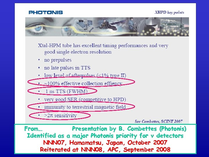 From… Presentation by B. Combettes (Photonis) Identified as a major Photonis priority for n