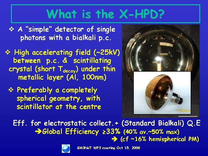 """What is the X-HPD? v A """"simple"""" detector of single photons with a bialkali"""