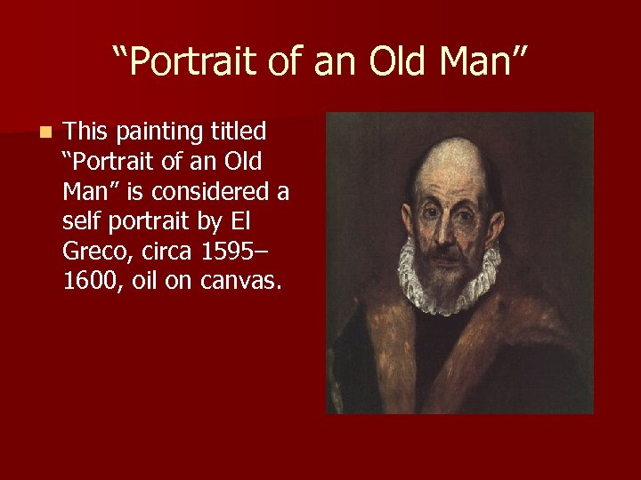 """Portrait of an Old Man"" n This painting titled ""Portrait of an Old Man"""