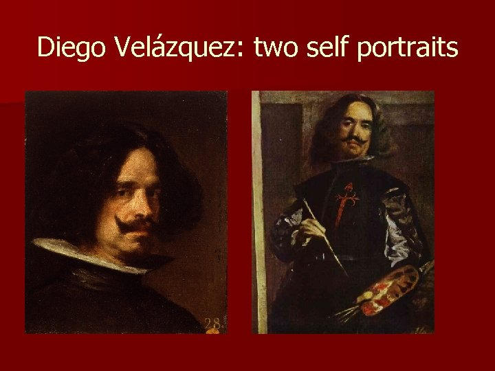 Diego Velázquez: two self portraits