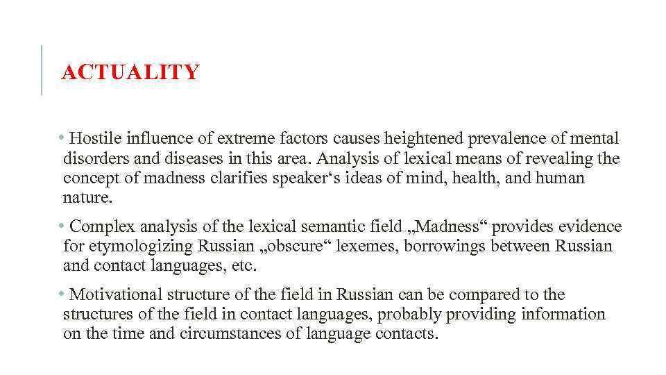 ACTUALITY • Hostile influence of extreme factors causes heightened prevalence of mental disorders and