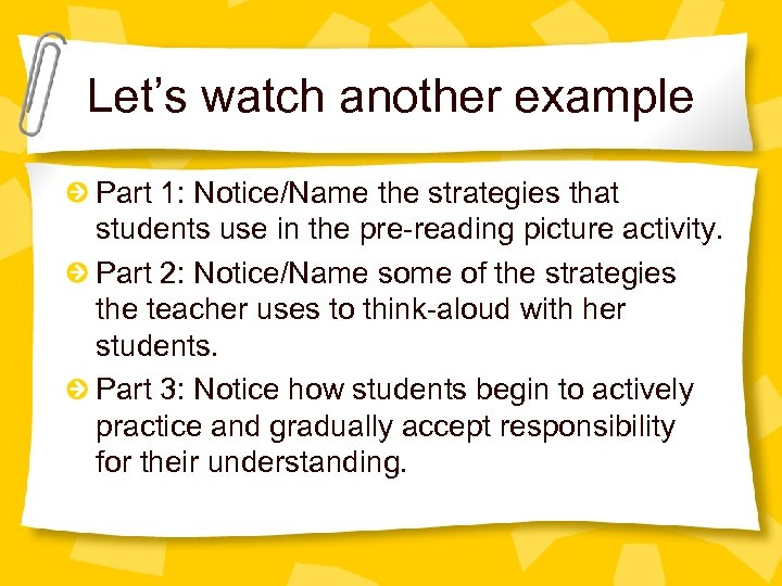 Let's watch another example Part 1: Notice/Name the strategies that students use in the