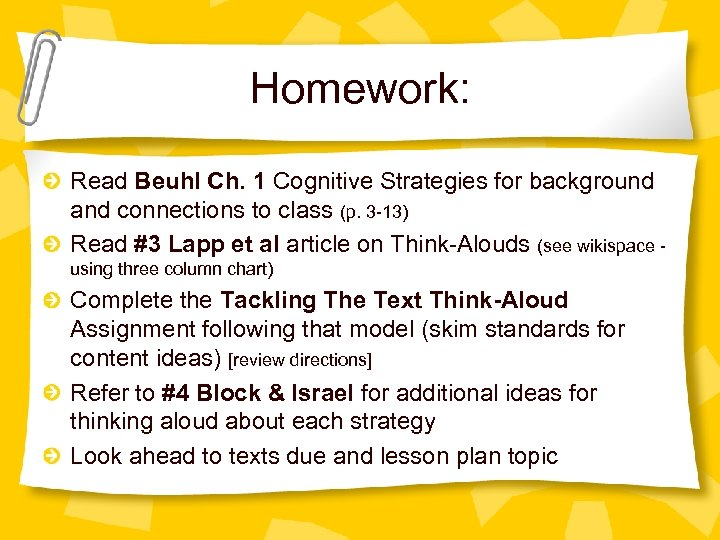 Homework: Read Beuhl Ch. 1 Cognitive Strategies for background and connections to class (p.