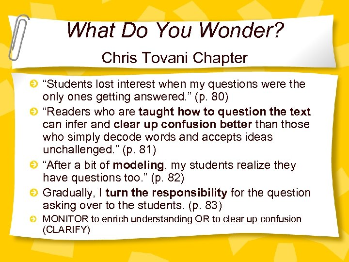 """What Do You Wonder? Chris Tovani Chapter """"Students lost interest when my questions were"""