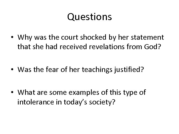 Questions • Why was the court shocked by her statement that she had received