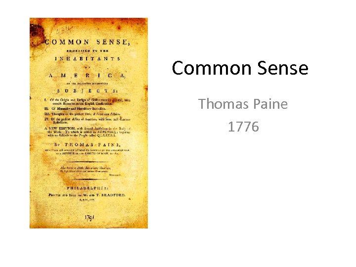 Common Sense Thomas Paine 1776