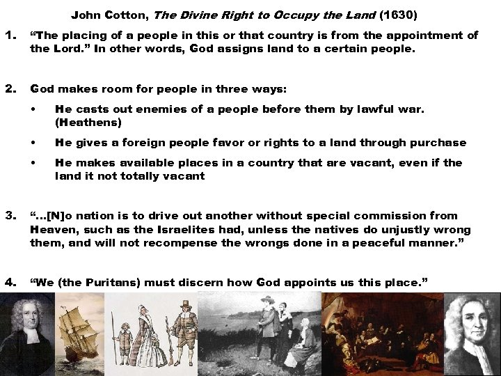 "John Cotton, The Divine Right to Occupy the Land (1630) 1. ""The placing of"