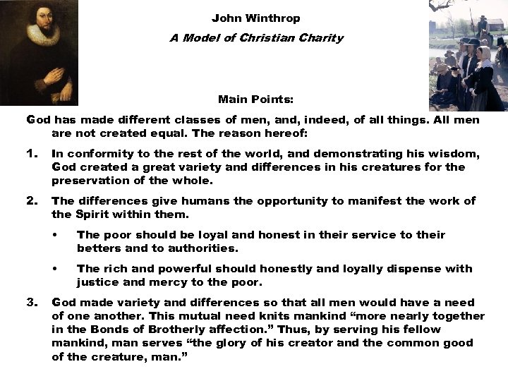 John Winthrop A Model of Christian Charity Main Points: God has made different classes