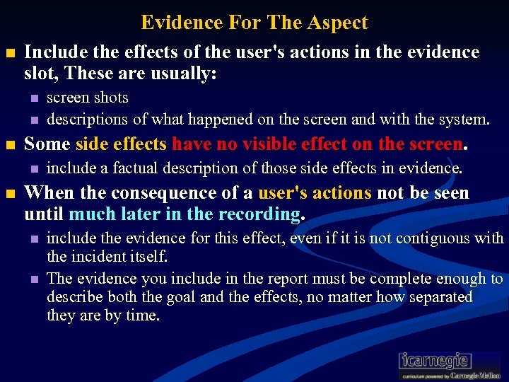 Evidence For The Aspect n Include the effects of the user's actions in the