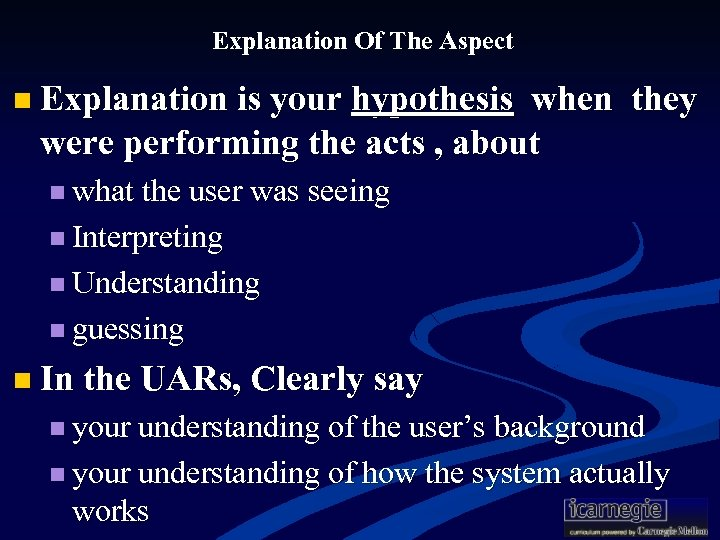 Explanation Of The Aspect n Explanation is your hypothesis when they were performing the