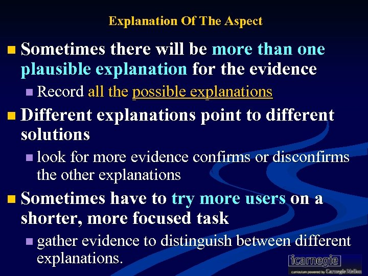 Explanation Of The Aspect n Sometimes there will be more than one plausible explanation