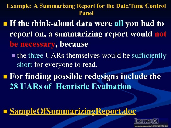 Example: A Summarizing Report for the Date/Time Control Panel n If the think-aloud data