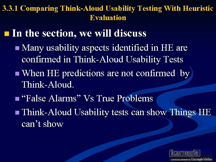 3. 3. 1 Comparing Think-Aloud Usability Testing With Heuristic Evaluation n In the section,