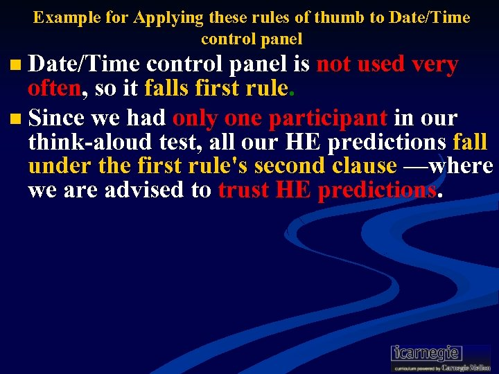Example for Applying these rules of thumb to Date/Time control panel n Date/Time control