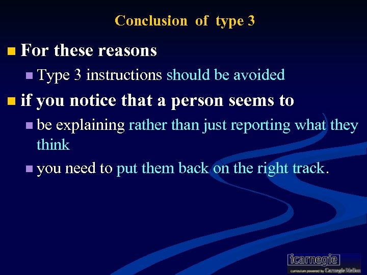 Conclusion of type 3 n For these reasons n Type 3 instructions should be