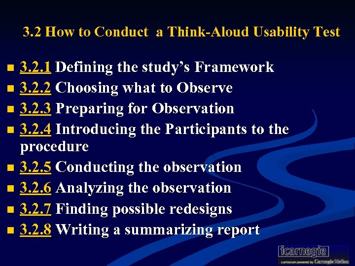 3. 2 How to Conduct a Think-Aloud Usability Test 3. 2. 1 Defining the
