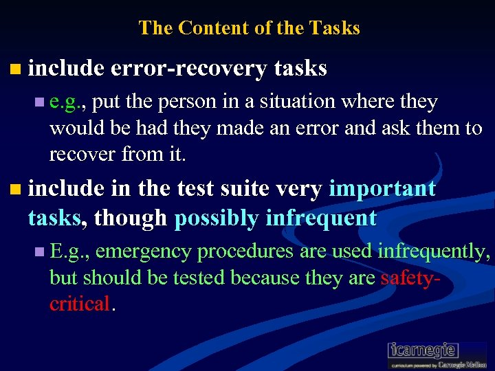 The Content of the Tasks n include error-recovery tasks n e. g. , put