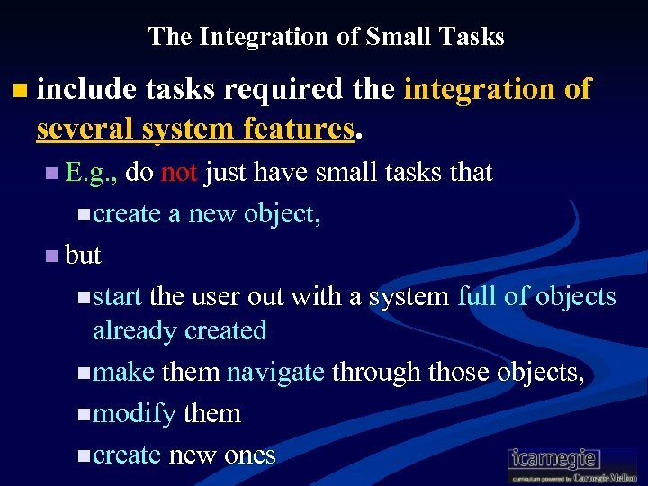 The Integration of Small Tasks n include tasks required the integration of several system