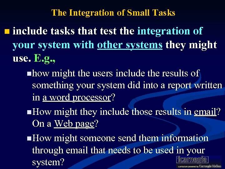 The Integration of Small Tasks n include tasks that test the integration of your