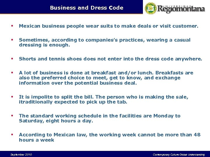 Business and Dress Code § Mexican business people wear suits to make deals or