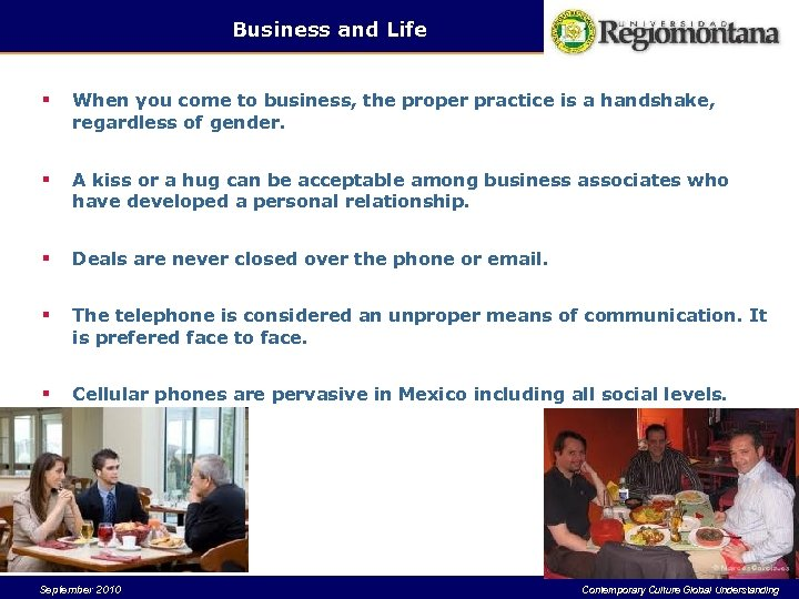 Business and Life § When you come to business, the proper practice is a