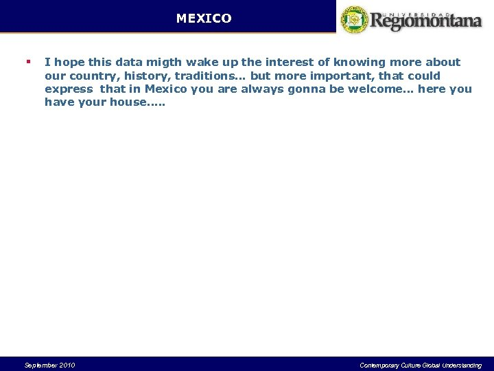MEXICO § I hope this data migth wake up the interest of knowing more