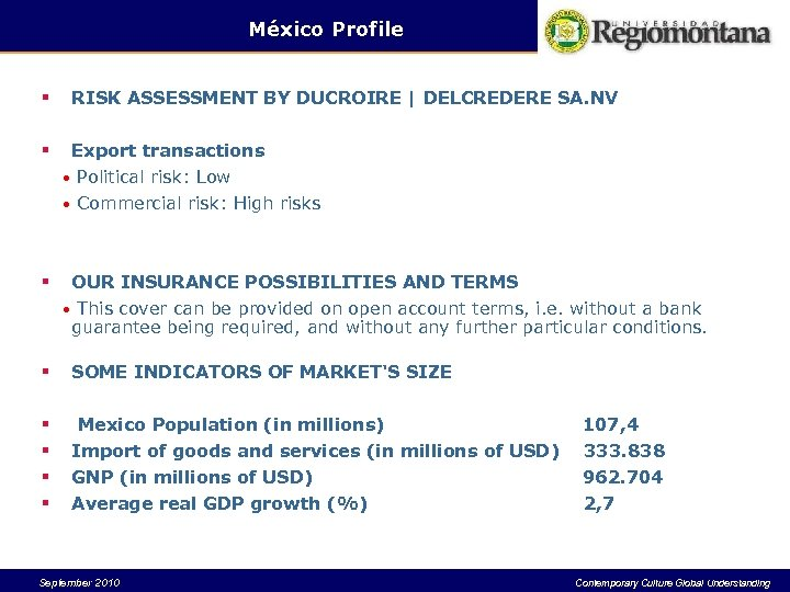 México Profile § RISK ASSESSMENT BY DUCROIRE | DELCREDERE SA. NV § Export transactions
