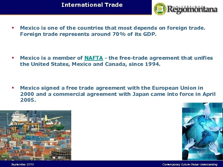 International Trade § Mexico is one of the countries that most depends on foreign