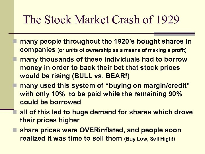The Stock Market Crash of 1929 n many people throughout the 1920's bought shares