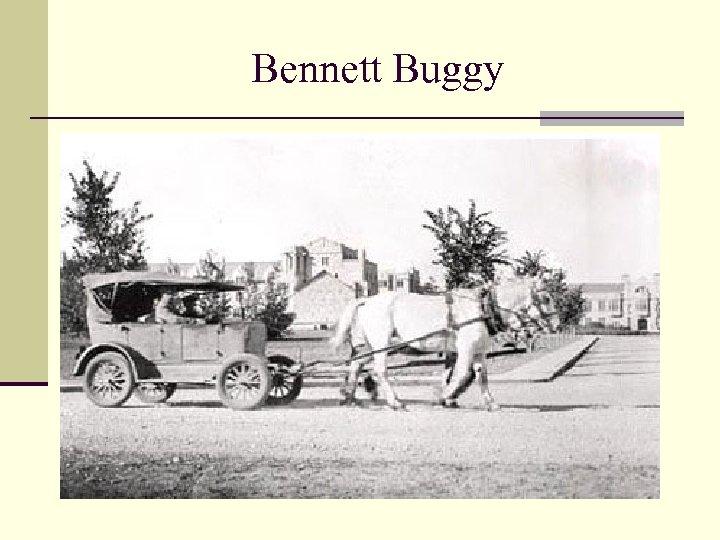Bennett Buggy