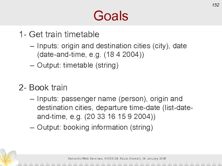 152 Goals 1 - Get train timetable – Inputs: origin and destination cities (city),